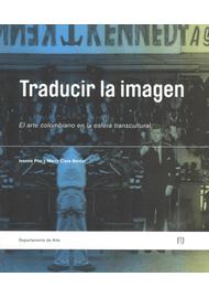 TRADUCIR-LA-IMAGEN.-EL-ARTE-COLOMBIANO-EN-LA-ESFERA-TRANSCULTURAL