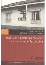 HACIA-UNA-DRAMATURGIA-NACIONAL-CINCO-AUTORES-DEL-TEATRO-LIBRE