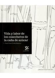 VIDA-Y-LABOR-DE-LOS-COSECHEROS-DE-LA-CAÑA-DE-AZUCAR