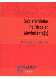 9789582011406_subjetividades_politicas_en_movimientos