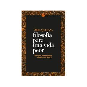 libro-filosofia-para-una-vida-peor-breviario-del-pesimismo-filosofico-del-siglo-xx-1-