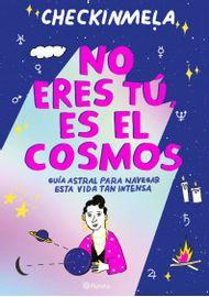 333275_portada_no-eres-tu-es-el-cosmos_checkinmela_202104051947-1-