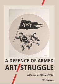 A-DEFENCE-OF-ARMED-ART-STRUGGLE