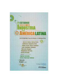 ESTUDIOS-SOBRE-LA-INDUSTRIA-EN-AMERICA-LATINA