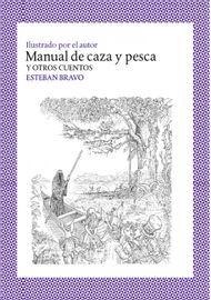 MANUAL-DE-CAZA-Y-PESCA-Y-OTROS-CUENTOS