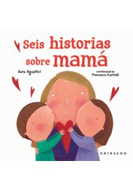 SEIS-HISTORIAS-SOBRE-MAMA