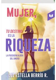 MUJER-TU-DESTINO-ES-LA-RIQUEZA