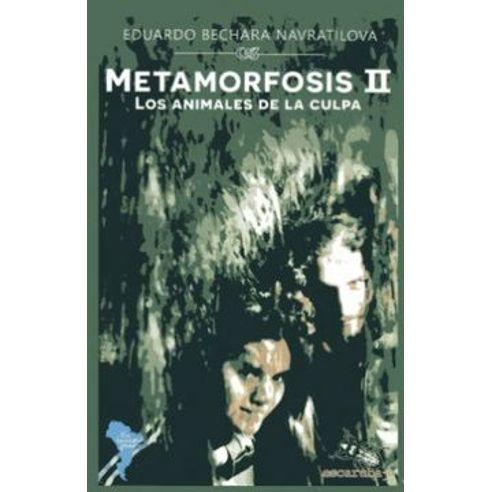 METAMORFOSIS-II