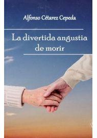 DIVERTIDA-ANGUSTIA-DE-MORIR-LA