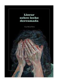 LLORAR-SOBRE-LA-LECHE-DERRAMADA