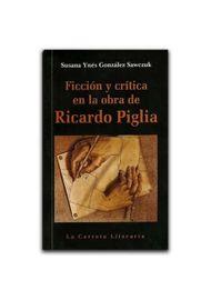 Ficcion-Y-Critica-En-La-Obra-De-Ricardo-Piglia