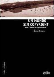 Un-Mundo-Sin-Copyright-Artes-Y-Medios-En-La-Globalizacion