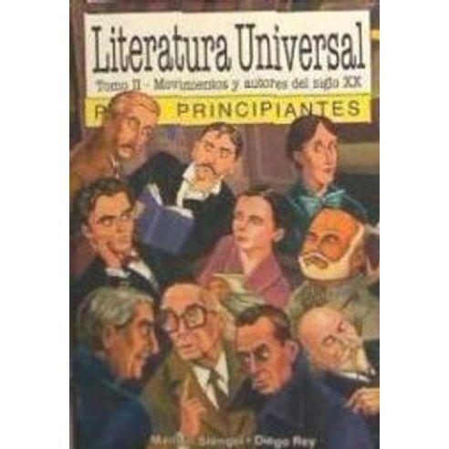 LITERATURA-UNIVERSAL-TOMO-2-PARA-PRINCIPIANTES-MOVIMIENTOS-Y-AUTORES-DEL-SIGLO-X