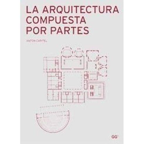 LA-ARQUITECTURA-COMPUESTA-POR-PARTES
