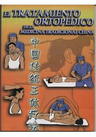 TRATAMIENTO-ORTOPEDICO-DE-LA-MEDICINA-TRADICIONAL-CHINA