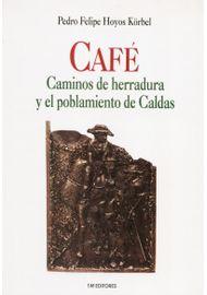 CAFE-CAMINOS-DE-HERRADURA-Y-EL-POBLAMIENTO