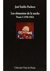 LOS-ELEMENTOS-DE-LA-NOCHE---POESIA-I-1958-1964
