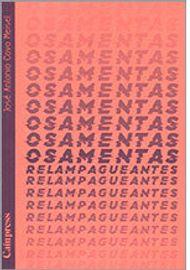 OSAMENTAS-RELAMPAGUEANTES-JoseAntonio